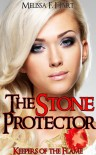 The Stone Protector (Keepers of the Flame, Book 1) - Melissa F. Hart