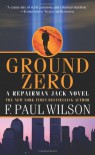 Ground Zero - F. Paul Wilson