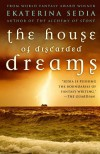 The House of Discarded Dreams - Ekaterina Sedia