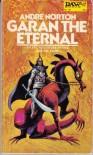 Garan the Eternal - Andre Norton