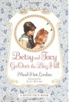Betsy and Tacy Go Over the Big Hill - Maud Hart Lovelace, Lois Lenski