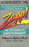 Zapp! The Lightning of Empowerment: How to Improve Quality, Productivity, and Employee Satisfaction - William C. Byham