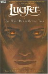 Lucifer, Vol. 8: The Wolf Beneath the Tree - Ryan Kelly, Ted Naifeh, Peter Gross, Mike Carey, P. Craig Russell