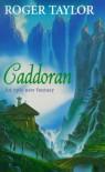 Caddoran - Roger  Taylor