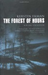 The Forest of Hours - Kerstin Ekman