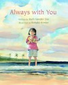 Always with You - Ruth Vander Zee