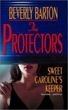 Sweet Caroline's Keeper - Beverly Barton