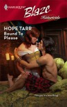 Bound To Please (Harlequin Blaze) - Hope Tarr