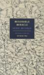 Miserable Miracle (New York Review Books Classics) - Henri Michaux, Louise Varèse, Anna Moschovakis, Octavio Paz