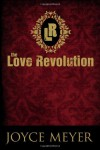 The Love Revolution - Joyce Meyer