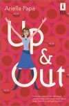 Up & Out (Red Dress Ink (Numbered Paperback)) - Ariella Papa
