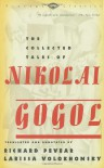 The Collected Tales of Nikolai Gogol (Vintage Classics) - Nikolai Gogol, Richard Pevear, Larissa Volokhonsky