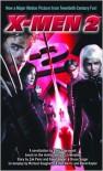 X-Men 2; Movie-Tie-In Edition -