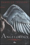 Angelology  - Danielle Trussoni, Anna Rusconi, Velia Februari