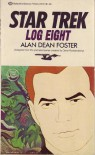 Star Trek: Log Eight - Alan Dean Foster