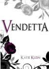 Vendetta (The Guardians, Book 2) - Katie Klein