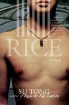 Rice : A Novel - Su Tong