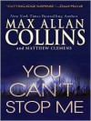 You Can't Stop Me (You Can't Stop Me #1) - Max Allan Collins, Matthew Clemens