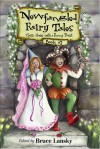 New Fangled Fairy Tales Book #2: Classic Stories With a Funny Twist - Bruce Lansky
