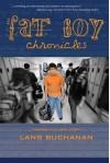 The Fat Boy Chronicles - Diane Lang, Michael Buchanan