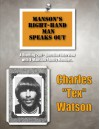 "Manson's Right-Hand Man Speaks Out - Charles ""Tex"" Watson"