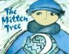 The Mitten Tree - Candace Christiansen, Elaine Greenstein