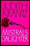 Mistral's Daughter - Judith Krantz