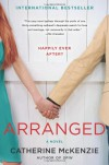 Arranged: A Novel - Catherine McKenzie