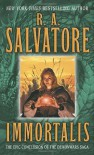 Immortalis - R.A. Salvatore