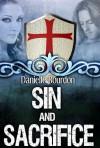 Sin and Sacrifice - Danielle Bourdon