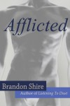 Afflicted - Brandon Shire