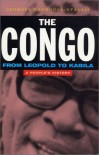The Congo: From Leopold to Kabila: A People's History - Georges Nzongola-Ntalaja