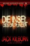 Trapped - Die Insel des Dr. Plincer - Jack Kilborn