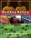 Red Sox Nation Crossword Puzzle Book: 25 All-New Baseball Trivia Puzzles - Various