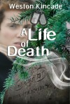 A Life of Death - Weston Kincade