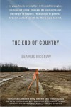 The End of Country: Dispatches from the Frack Zone - Seamus McGraw