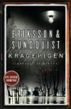 Kragepigen (Victoria Bergman, #1) - Jerker Eriksson, Håkan Axlander Sundquist, Erik Axl Sund
