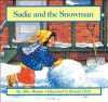 Sadie and the Snowman - Allen Morgan, Brenda Clark
