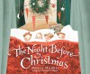 The Night Before Christmas - Clement C. Moore, Holly Hobbie