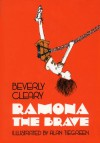 Ramona the Brave - Beverly Cleary, Alan Tiegreen, Tracy Dockray