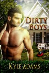 Dirty Boys - Kyle Adams