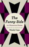 Funny Side: 101 Humorous Poems - Wendy Cope