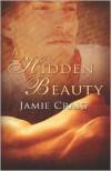 A Hidden Beauty - Jamie Craig