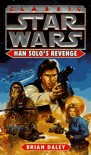 Han Solos Revenge (Star Wars: the Han Solo Adventure Series) - Brian Daley