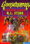 Are You Terrified Yet? - R.L. Stine