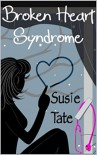 Broken Heart Syndrome - Susie Tate
