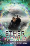 Etherworld - Claudia Gabel, Cheryl Klam