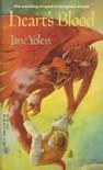 HEART'S BLOOD (Pit Dragon Chronicles) - Jane Yolen