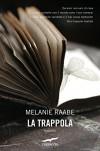 La trappola (Italian Edition) - Melanie Raabe, Leonella Basiglini