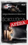 Šokujúca aféra - Adriana Macháčová, Robert Dyda